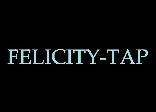 FELICITY-TAP